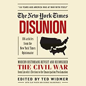 The New York Times: Disunion Hörbuch