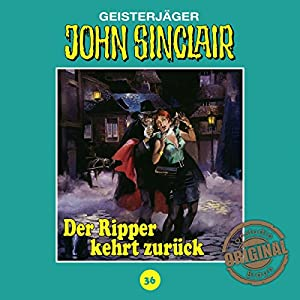 Der Ripper kehrt zurück - Teil 1 (John Sinclair - Tonstudio Braun Klassiker 36) Hörspiel