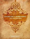 scharia im 21 jahrhundert nach tariq ramadan german edition