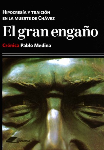 El Gran Engaño (Spanish Edition)