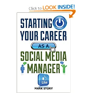 Starting Your Career as a Social Media Manager Mark Story