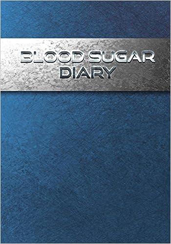 blood sugar diary diabetic blood sugar glucose log book food