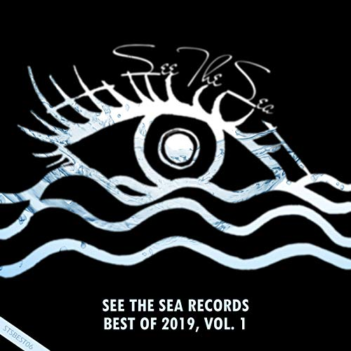 See The Sea Records: Best Of 2019, Vol. 1