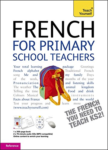French for Primary School Teachers Pack (Teach Yourself)