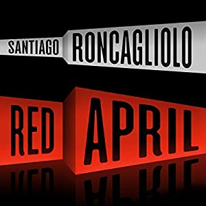 Red April: A Novel Hörbuch