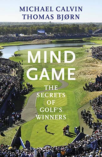 Mind Game: The Secrets of Golf's Winners