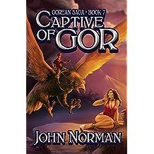 Captive of Gor (Gorean Saga Book 7)