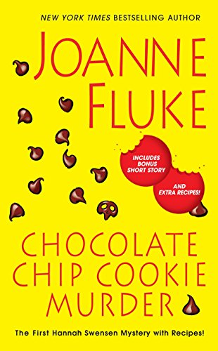 Chocolate Chip Cookie Murder A Hannah Swensen Mystery