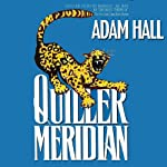 Quiller Meridian: Quiller, Book 17 | Adam Hall