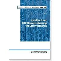 Handbuch zur EDV-Beweissicherung im Strafverfahren