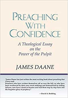 preaching confidence a theological essay on the power of the  preaching confidence a theological essay on the power of the pulpit