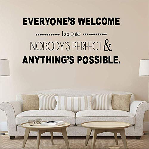 Wall Art Decal Sticker Words Wall Saying Words Removable Mural Wall Sticker Decals Everyone's Welcome Because Nobody's Perfect & Anything'S Possible for Office Home Decor