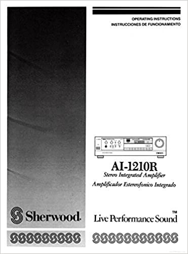 Sherwood AI-1210R Amplifier Owners Instruction Manual Reprint: Amazon.com: Books