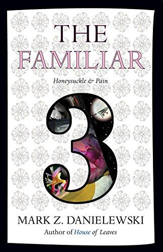 Image of The Familiar, Volume 3: Honeysuckle & Pain