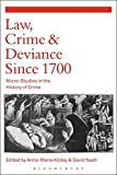 img - for Law, Crime and Deviance since 1700: Micro-Studies in the History of Crime book / textbook / text book