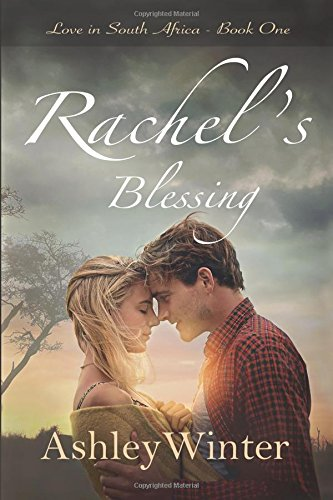 rachel-s-blessing-love-in-south-africa