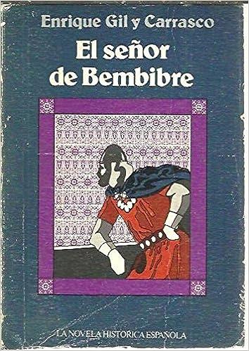 El señor de Bembibre (La novela histórica española): Amazon.es ...