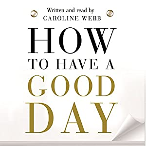 How to Have a Good Day Audiobook