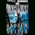 The Uncanny Audiobook by Andrew Klavan Narrated by Michael Page