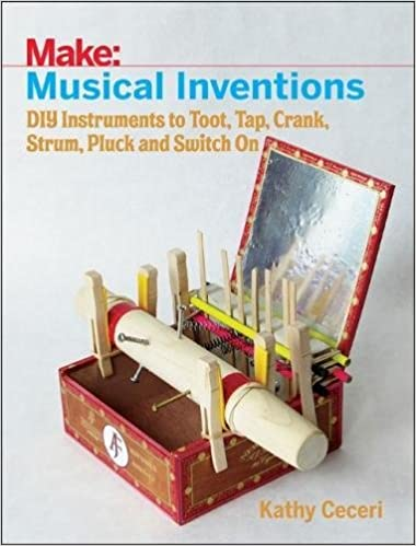 ?BEST? Musical Inventions: DIY Instruments To Toot, Tap, Crank, Strum, Pluck, And Switch On (Make:). mucho Ladders recursos videos network