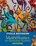 Mathematics for Elementary Teachers, Sybilla Beckmann, 0321901231