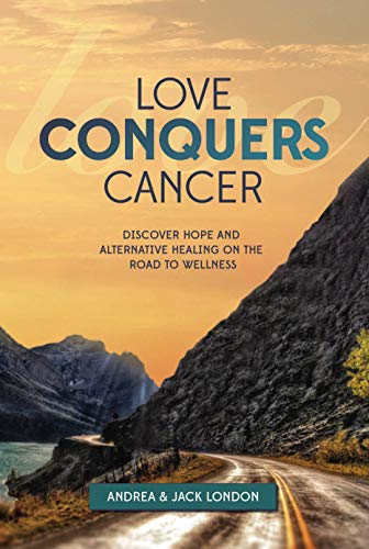 Love Conquers Cancer by Andrea London ebook deal