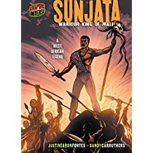 Sunjata: Warrior King of Mali [A West African Legend] (Graphic Myths and Legends)