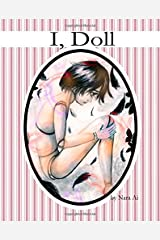 I, Doll (Dollytopia) (Volume 1) Paperback