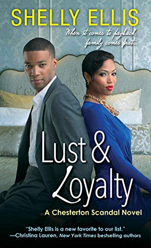 BOOK Lust & Loyalty (A Chesterton Scandal Novel Book 3) [Z.I.P]