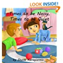 Children's Picture Books: Times to be Noisy, Times to be Quiet