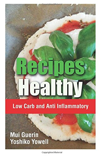 Recipes Healthy: Low Carb and Anti Inflammatort pdf epub
