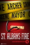 St. Albans Fire by Archer Mayor front cover