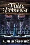 The False Princess: The Sitnalta Series Book 5