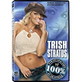 WWE: Trish Stratus - 100% Stratusfaction Guaranteed by World Wrestling