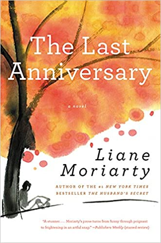 Liane Moriarty - The Last Anniversary Audiobook Free Online