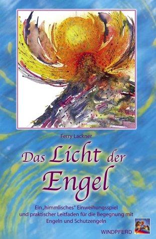 Das Licht der Engel: Ein