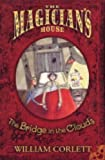 Bridge In The Clouds (Magician's House Quartet)