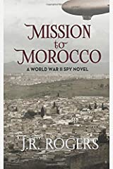 Mission to Morocco: A World War II Spy Novel Paperback