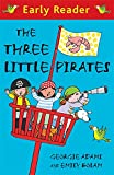 img - for The Three Little Pirates (Early Reader) book / textbook / text book