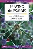 Praying the Psalms (Lifebuilder Study Guides) (Lifebuilder Bible Study Guides)