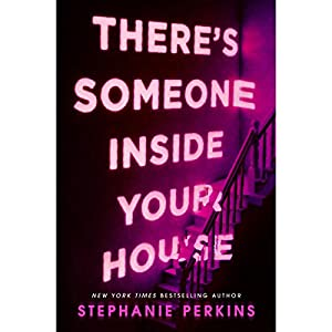 There's Someone Inside Your House Audiobook