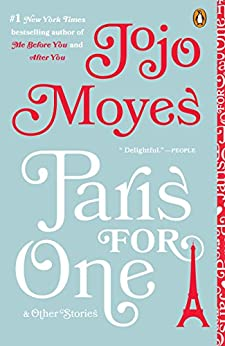 Paris for One and Other Stories by [Moyes, Jojo]