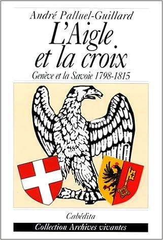 En ligne téléchargement L'Aigle et la croix pdf, epub ebook