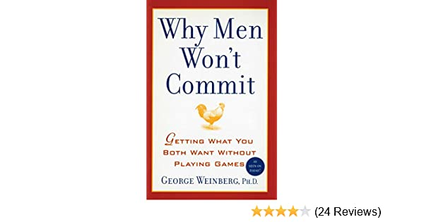 Why wont men commit