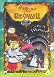 Redwall: Mattimeo - To Be A Warrior [DVD]