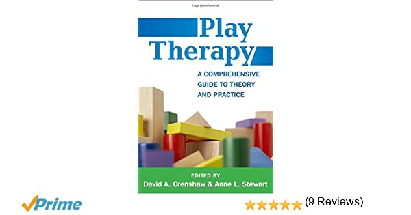 Amazon play therapy a comprehensive guide to theory and amazon play therapy a comprehensive guide to theory and practice creative arts and play therapy 9781462526444 david a crenshaw anne l stewart fandeluxe Choice Image