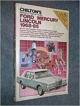 Book Chilton's Repair and Tune-Up Guide: Ford/Mercury/Lincoln, 1968-1985 (Chilton's Repair Manual (Model Specific)) by Chilton Book Company (1985-11-02)