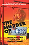 The Murder of Lil Miss, Sheila Kimmell and Kay Carpenter, 149357227X