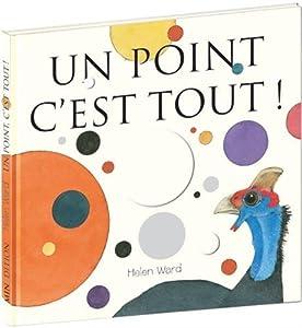 vignette de 'Un point c'est tout ! (Hélène Ward)'