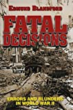 Fatal Decisions, Edmund Blandford, 1557502854